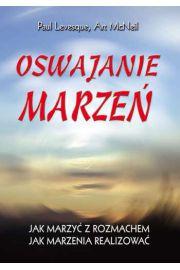 Oswajanie marzeń - Paul Levesque, Art McNeil