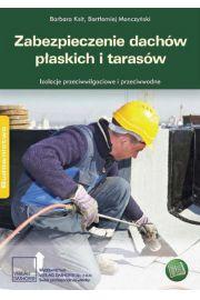 Zabezpieczenie dach�w p�askich i taras�w.