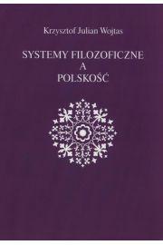 Systemy filozoficzne a polskość
