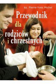 Przewodnik dla rodzic�w i chrzestnych