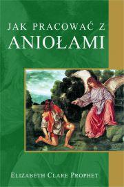 Jak pracować z Aniołami