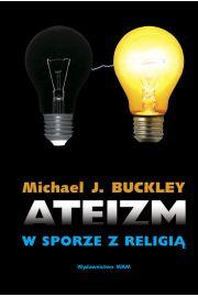 Ateizm w sporze z religi�