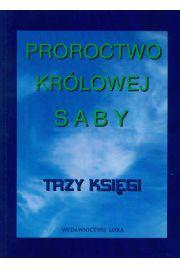 Proroctwo Królowej Saby Trzy Księgi
