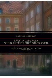 Kwestia żydowska w publicystyce Elizy Orzeszkowej