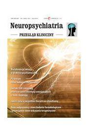 Neuropsychiatria. Przegląd Kliniczny  NR 4(7)/2010