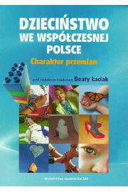 Dzieci�stwo we wsp�czesnej Polsce