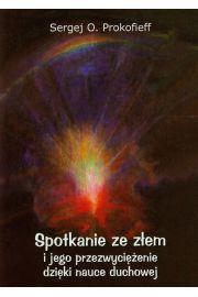 Spotkanie ze złem i jego przezwyciężenie dzięki nauce duchowej