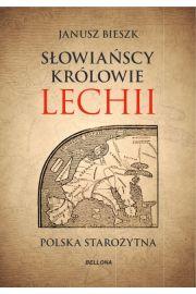Słowiańscy królowie Lechii Polska starożytna