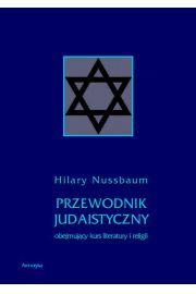 Przewodnik judaistyczny obejmuj�cy kurs literatury i religii
