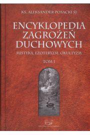Encyklopedia zagrożeń duchowych T.1