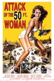 Attack of the 50ft woman - retro plakat