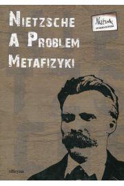 Nietzsche a problem metafizyki