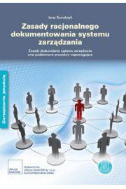 Zasady dokumentowania systemu zarządzania.