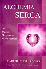Alchemia Serca - Elizabeth Clare Prophet