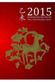 Kalendarz Feng Shui Tong Shu 2015