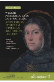 Wykład pierwszego listu do Tymoteusza. Super primam epistolam b. pauli ad Thimotheum lectura