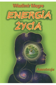 Anastazja tom VII. - Energia �ycia - W�adimir Megre