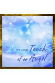 (e) Touch Of An Angel (kompilacja) - Piotr Janeczek