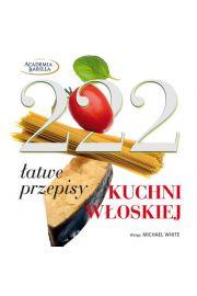 222 łatwe przepisy kuchni włoskiej