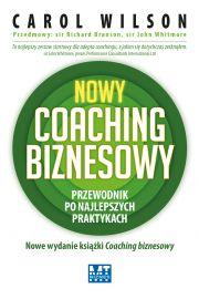 Nowy coaching biznesowy. Przewodnik po najlepszych praktykach