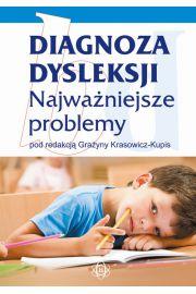Diagnoza dysleksji Najwa�niejsze problemy