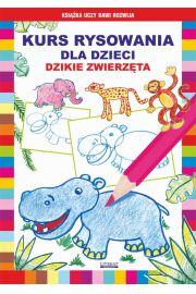Kurs rysowania dla dzieci. Dzikie zwierz�ta