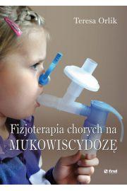 Fizjoterapia chorych na mukowiscydozę