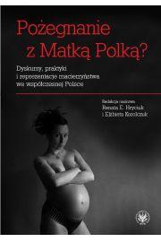 Pożegnanie z Matką Polką?