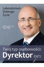 Tw�j typ osobowo�ci: Dyrektor (ENTJ)