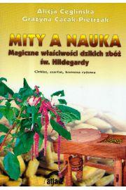 Mity a nauka Magiczne właściwości dzikich zbóż św. Hildegardy
