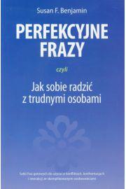 Perfekcyjne frazy czyli jak sobie radzić z trudnymi osobami