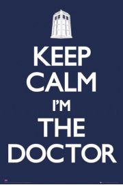 Keep Calm I am the Doctor Who - plakat