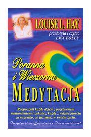 Poranna i wieczorna medytacja (CD) - Louise L. Hay