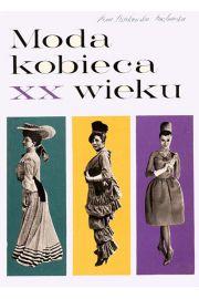 Moda kobieca XX wieku