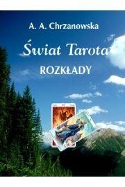 (e) Świat Tarota - rozkłady - Alicja Chrzanowska