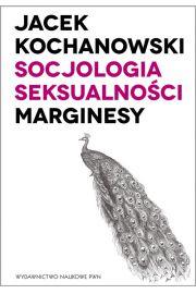 Socjologia seksualno�ci Marginesy