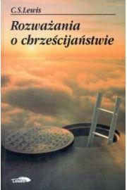 Rozważania o chrześcijaństwie - Lewis C.S.