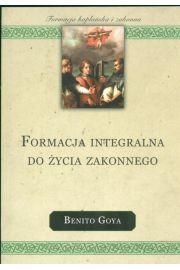 Formacja integralna do życia zakonnego