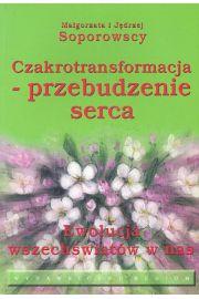 Czakrotransformacja - przebudzenie serca