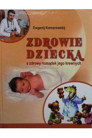 Zdrowie dziecka a zdrowy rozs�dek jego krewnych