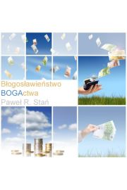 (e) Blogoslawienstwo bogactwa - Pawe� Sta�
