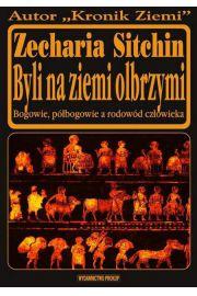 Byli na Ziemi olbrzymi - Zecharia Sitchin