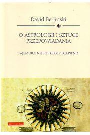 O astrologii i sztuce przepowiadania przysz�o�ci