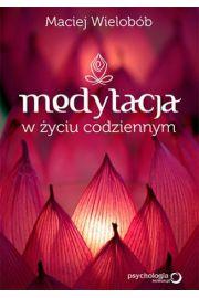 Medytacja w �yciu codziennym