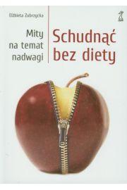 Schudnąć bez diety. Mity na temat nadwagi