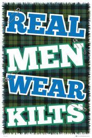 Szkocja - Prawdziwi Mężczyźni noszą Kilt - plakat