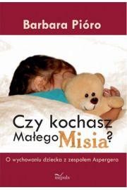Czy kochasz Ma�ego Misia?