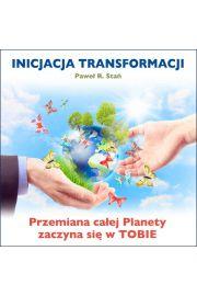 (e) Inicjacja Transformacji - Paweł Stań