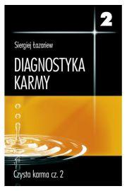 Zestaw: Diagnostyka karmy tom 2 Czysta karma część 1 i 2 - Siergiej Łazariew