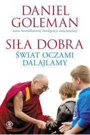 Siła dobra. Świat oczami Dalajlamy
